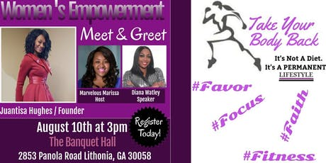 TAKE YOUR BODY BACK FITNESS Women's Empowerment Meet & Greet tickets