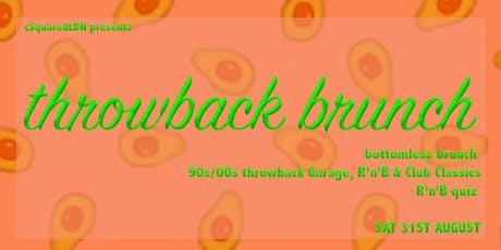 Throwback Brunch - 31st August  tickets