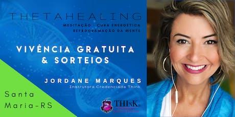 VIVÊNCIA GRATUITA THETAHEALING  - Santa Maria - AGOSTO ingressos
