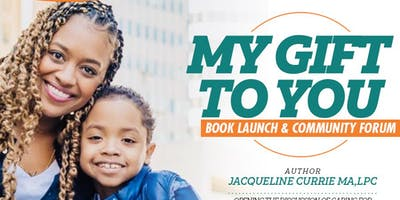 My Gift to You | Book Launch & Community Forum