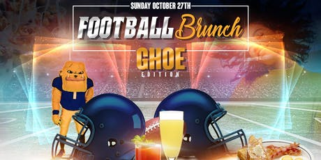 FOOTBALL BRUNCH GHOE EDITION tickets