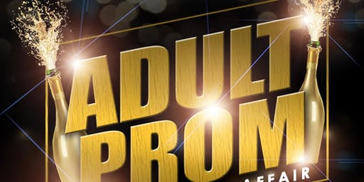Adult Prom [Black & Gold Affair]