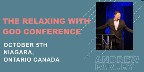 The Relaxing With God Conference with Andrew Farley tickets