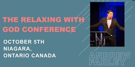 The Relaxing With God Conference with Andrew Farley