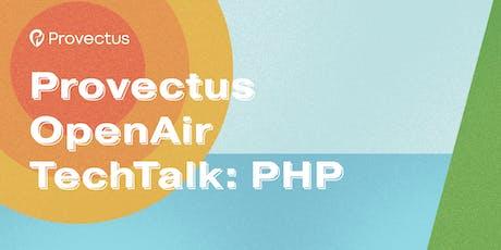 Provectus OpenAir TechTalk: PHP tickets