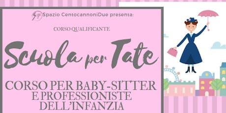 Scuola per Tate - Corso per baby-sitter e professioniste dell'infanzia biglietti