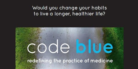 code blue Film Screening - One Night Only! tickets