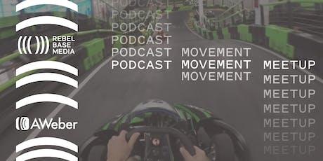 AWeber & Rebel Base Media Podcast Movement Meet Up tickets