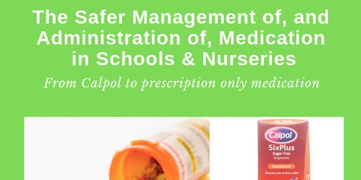 Safer Management & Administration of Medication in Schools or nurseries