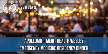 ApolloMD Emergency Medicine Residency Dinner   Merit Health Wesley tickets