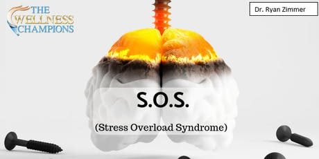 Dinner with a Doc- Stress Overload Syndrome (S.O.S) tickets