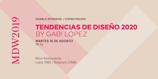 Seminario de Tendencias 2020 by Gabi Lopez - MDW 2019