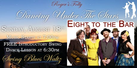 Roger's Folly | Dancing Under The Stars with Eight To The Bar tickets