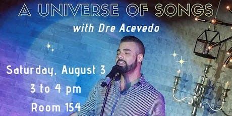 Dre Acevedo Sings a Universe of Songs tickets