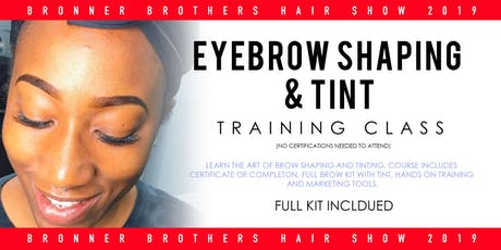 Eyebrow Shaping Training at Bronner Brother Hairshow 2019 tickets