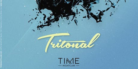 Tritonal Free Guest List at Time Nightclub 7/26/19 tickets