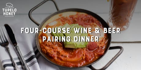 Four-Course Wine & Beer Pairing Dinner | Tupelo Honey Sandy Springs tickets