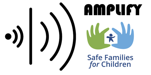 AMPLIFY - Safe Families Social Movement Training