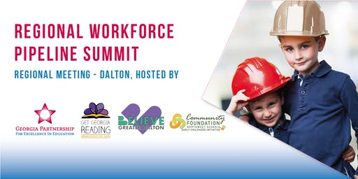 Regional Workforce Pipeline Summit - Dalton