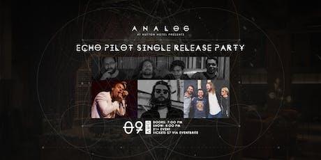 Echo Pilot Single Release Party tickets