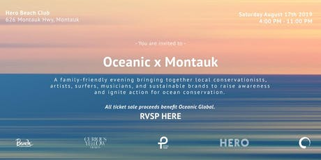 Oceanic x Montauk tickets