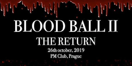 Blood Ball II: The Return tickets