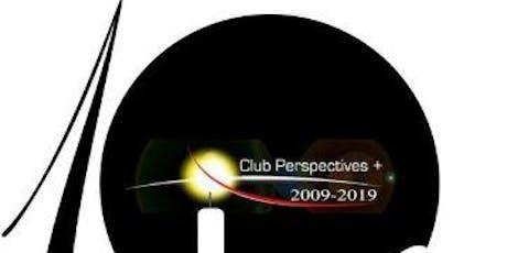 Présentation du Club Perspectives Plus  & Conféren tickets