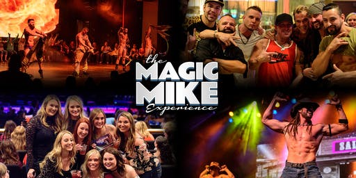 The Magic Mike Experience at Your Mom's House (Denver, CO)