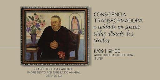 Homenagem aos 200 anos do Padre Bento