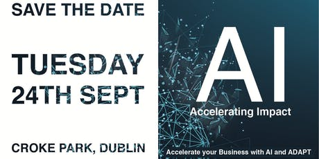 AI: Accelerate Your Business With AI and ADAPT tickets
