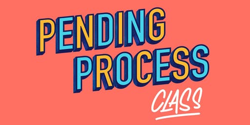 October: Pending Process Class