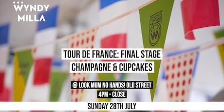 WyndyMilla X TdF Final Stage: Free Champagne & Cupcakes tickets