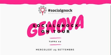 socialgnock On Tour - GENOVA tickets