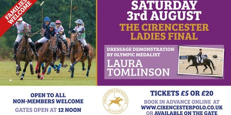 The Cirencester Ladies High-Goal Polo Final & Olympic Dressage Demo tickets