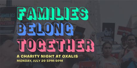 A Charity Night at Oxalis to support the Texas Civil Rights Project and RAICES tickets