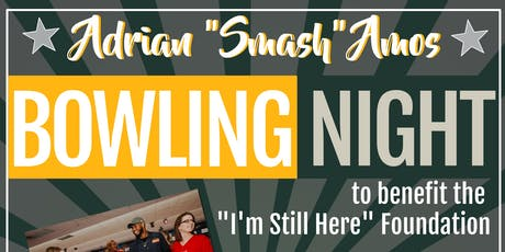"Adrian ""SMASH"" Amos Celebrity Bowling Night tickets"