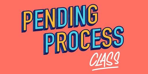 November: Pending Process Class