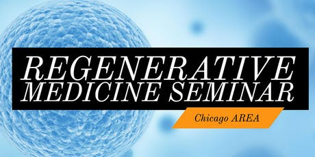 FREE Stem Cell for Pain Relief Dinner Seminar - Downtown Chicago tickets