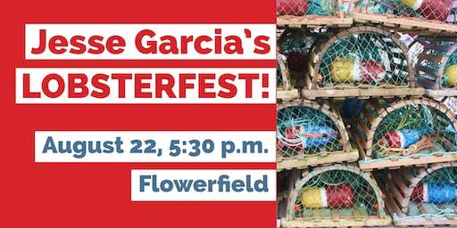 JESSE GARCIA'S ANNUAL LOBSTER-FEST