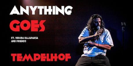 English Standup in Tempelhof - Anything Goes ft. Vidura Rajapaksa tickets