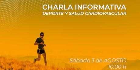 Charla Informativa Deporte y Salud Cardiovascular entradas