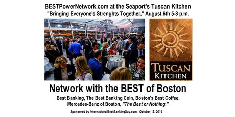 BESTPowerNetwork.com - Networking with The BEST of Boston at the Seaport tickets