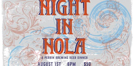 Perrin Beer Dinner – Night In Nola tickets
