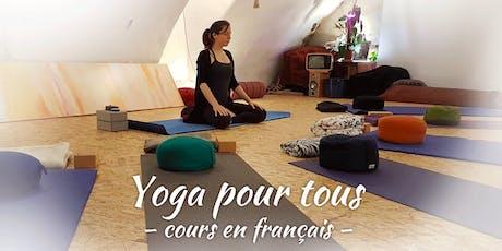 Yoga pour tous (60 mn – tous niveaux – cours en Français) billets