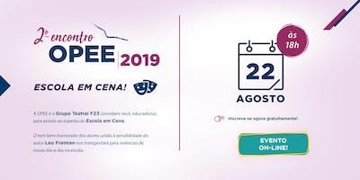2º Encontro OPEE/ FTD 2019 (EVENTO ON-LINE)