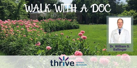 Walk with a Doc - Dr. William S. Ballinger tickets