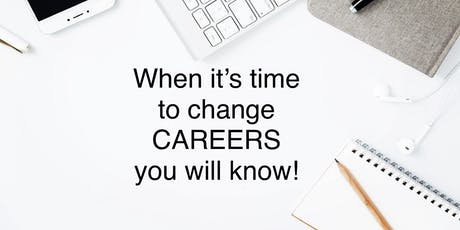 Time for a Career Change tickets