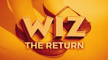 """Wiz: The Return"""