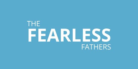 The Fearless Fathers Experience tickets