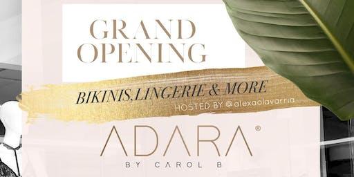 ADARA GRAND OPENING